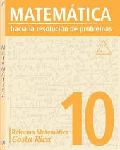 MATEMÁTICA 10: Reforma Matemática Costa Rica
