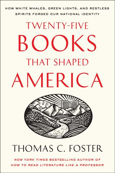 Download Twenty five Books That Shaped America Book