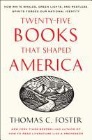 Twenty five Books That Shaped America PDF