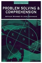 Problem Solving & Comprehension: A Short Course in Analytical Reasoning, Edition 6