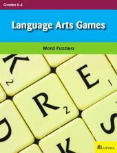 Language Arts Games: Word Puzzlers for Grades 5-6