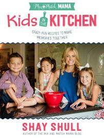 Mix And Match Mama   Kids In The Kitchen