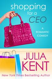 Shopping for a CEO (Shopping Series #7)