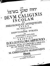 YHWH šôḵēn be-ʿarāfel Deum caliginis incolam ex philologia et antiquitate sacra