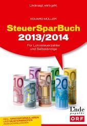 SteuerSparBuch 2013/2014: Für Lohnsteuerzahler und Selbständige (Ausgabe Österreich)