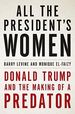 All the President s Women