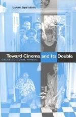 Toward Cinema and Its Double