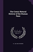 The Comic Natural History of the Human Race PDF