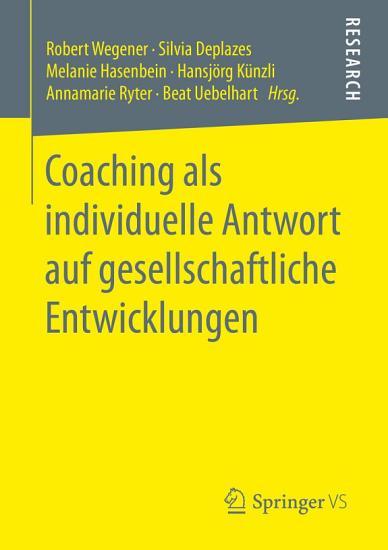 Coaching als individuelle Antwort auf gesellschaftliche Entwicklungen PDF