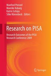 Research on PISA: Research Outcomes of the PISA Research Conference 2009