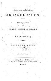 Naturwissenschaftliche Abhandlungen. Herausgegeben von einer Gesellschaft in Würtemberg: Band 2