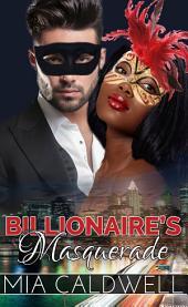 Billionaire's Masquerade (BWWM Contemporary Romance)