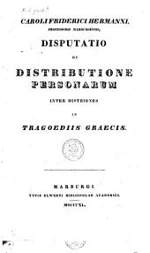 Disputatio de distributione personarum inter histriones in tragoediis Graecis