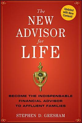 The New Advisor for Life