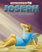 Joseph Becomes a Ruler