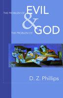 The Problem of Evil & the Problem of God