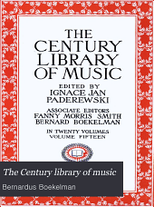 The Century library of music: Volume 15