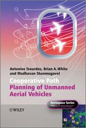 Cooperative Path Planning of Unmanned Aerial Vehicles