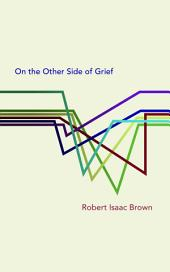 On the Other Side of Grief