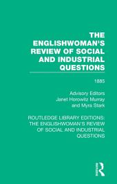 The Englishwoman's Review of Social and Industrial Questions: 1885