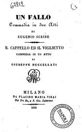 Un fallo commedia in due atti di Eugenio Scribe