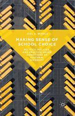 Making Sense of School Choice