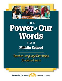 The Power of Our Words for Middle School Book