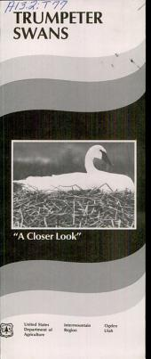 """Trumpeter swans: """"a closer look."""""""