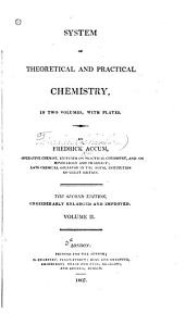 System of Theoretical and Practical Chemistry...