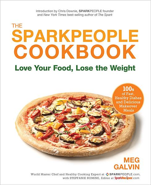 Download The Sparkpeople Cookbook Book