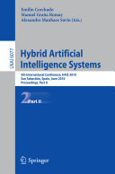 Hybrid Artificial Intelligent Systems, Part II