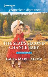 The SEAL's Second Chance Baby