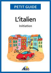 L'italien: Initiation