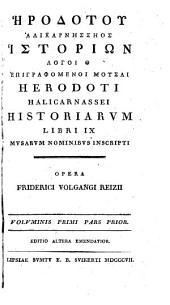 Herodoti Halicarnassei Historiarum libri IX: Musarum nominibus inscripti, Τόμος 1