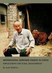 Modernising Agrifood Chains in China: Implications for Rural Development