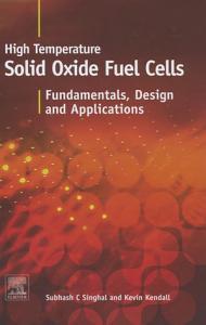 High temperature Solid Oxide Fuel Cells  Fundamentals  Design and Applications