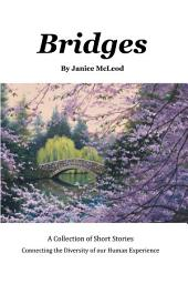 Bridges: A Collection of Short Stories