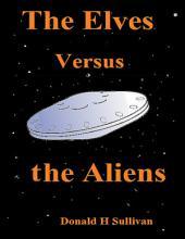 The Elves Versus the Aliens