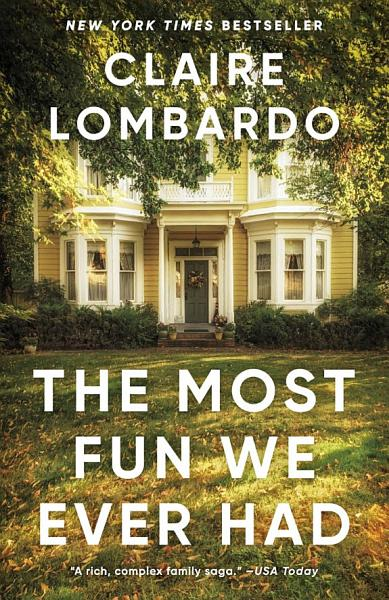Download The Most Fun We Ever Had Book