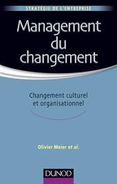 Management du changement: Changement culturel et organisationnel