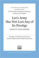 Lee   s Army Has Not Lost Any of Its Prestige PDF