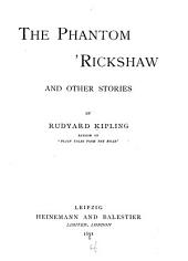 The Phantom 'rickshaw: And Other Stories