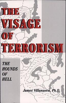 The Visage of Terrorism
