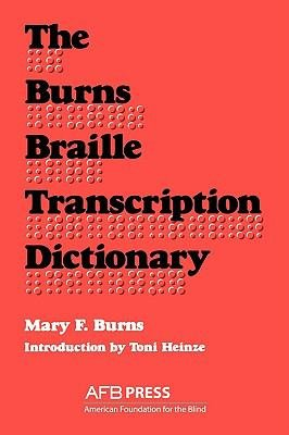 The Burns Braille Transcription Dictionary