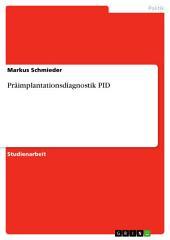 Präimplantationsdiagnostik PID