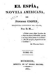 El espía: novela Americana, Volúmenes 3-4
