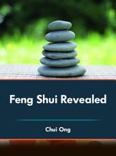 Feng Shui Revealed