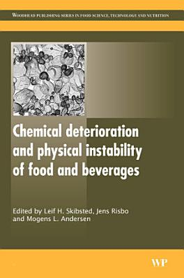 Chemical Deterioration and Physical Instability of Food and Beverages