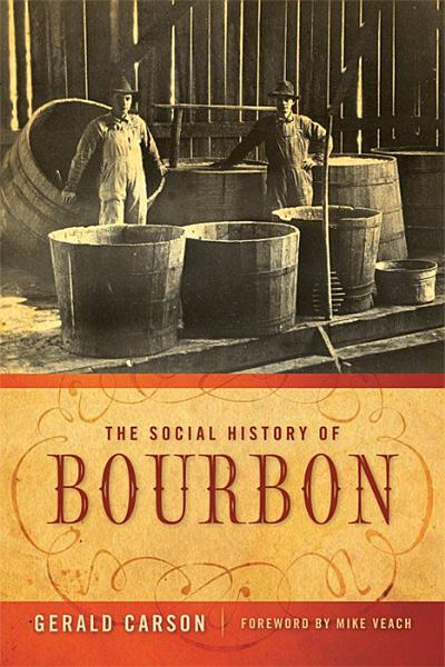 Download The Social History of Bourbon Book