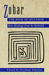 Zohar: The Book of Splendor: Basic Readings from the Kabbalah